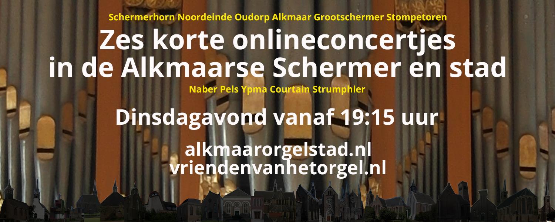 Zes korte onlineconcertjes in Alkmaar Orgelstad